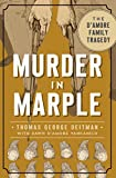 Murder in Marple: The D'Amore Family Tragedy (True Crime)