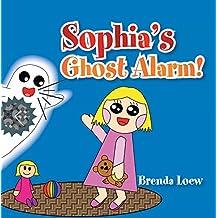 Sophia's Ghost Alarm!