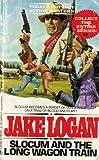 Long Wagon Train, Jake Logan, 0425092992