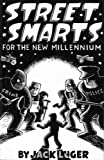 img - for Street Smarts for the New Millenium by Jack Luger (1996-08-02) book / textbook / text book