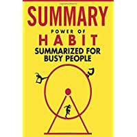 The Power of Habit Summarized for Busy People