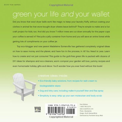 All You Need Is Less The Eco Friendly Guide To Guilt Free Green