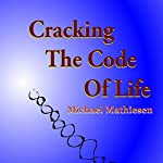 Cracking the Code of Life: Finding Your Best Algorithm | Michael Mathiesen