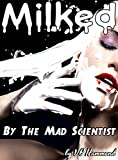 Number 8 didn't know what she was in for when she volunteered for Dr. Haros' chair.  He was a madman wielding science in a war against nature, aided by the mindless brute Man Hammer and the gentle touch of young Jonny.  Number 8 discovers that the ch...
