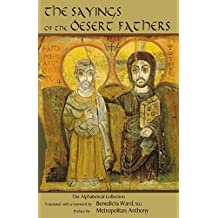 Sayings of the Desert Fathers: The Alphabetical Collection