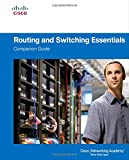 Routing and Switching Essentials Companion Guide 1st Edition
