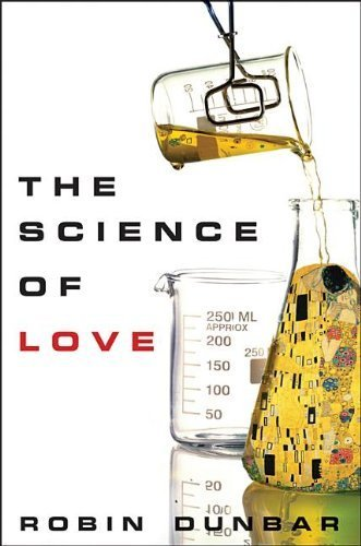 The Science of Love by Dunbar, Robin (2012) Hardcover