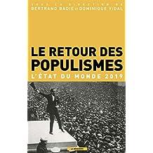 Le retour des populismes: L'état du monde 2019