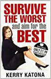 Survive the Worst and Aim for the Best, Kerry Katona, 0091917549
