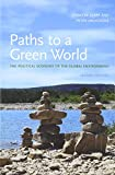 img - for Paths to a Green World: The Political Economy of the Global Environment, 2nd Edition (MIT Press) book / textbook / text book
