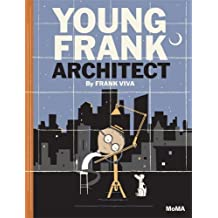 Young Frank, Architect by Frank Viva (2013-09-24)