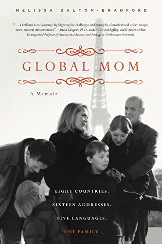 Global Mom: Eight Countries, Sixteen Addresses, Five Languages, One Family by Familius