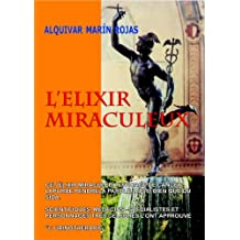 L'ELIXIR MIRACULEUX (French Edition)