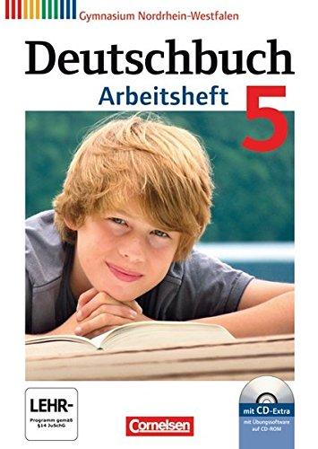 Deutschbuch Gymnasium - Nordrhein-Westfalen: 5. Schuljahr - Arbeitsheft mit Lösungen und Übungs-CD-ROM