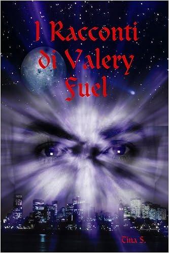 Book I Racconti di Valery Fuel