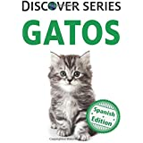 Gatos: (Cats) (Xist Kids Spanish Books) (Spanish Edition)