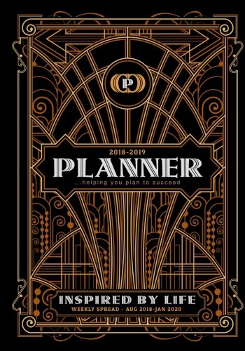 2018-2019-Weekly-Planner-helping-you-plan-to-succeed-Planner-and-diary-with-Art-Deco-cover-7x10-198-Pages-two-page-spread-per-week-with-space--school-college-for-students-and-teachers