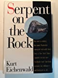 Download Serpent on the Rock: Crime, Betrayal and the Terrible Secrets of Prudential Bache in PDF ePUB Free Online