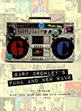 Gary Crowley`S Punk & New Wave / Various...