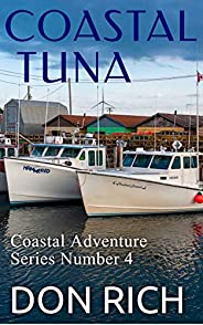 COASTAL TUNA: Coastal Adventure Series Number 4
