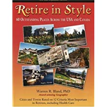 Retire in Style: 60 Outstanding Places Across the USA and Canada