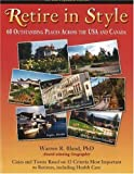 Retire in Style: 60 Outstanding Places Across the USA and Canada by Warren R. Bland front cover