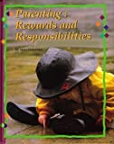 Parenting : Rewards and Responsibilities, Hildebrand, Verna, 002642956X