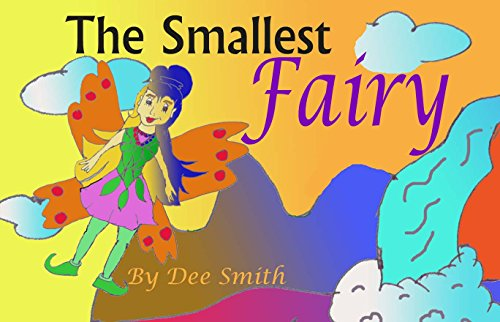 [The Smallest Fairy: A Rhyming Picture Book for Children with a Fairy] (Scary Fairy Costumes)