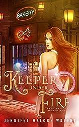 Keeper Under Fire (Graveyard Guardians Book 3)
