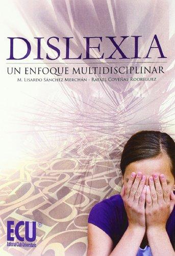 Descargar Libro Dislexia: Un Enfoque Multidisciplinar Rafael Coveñas Rodríguez