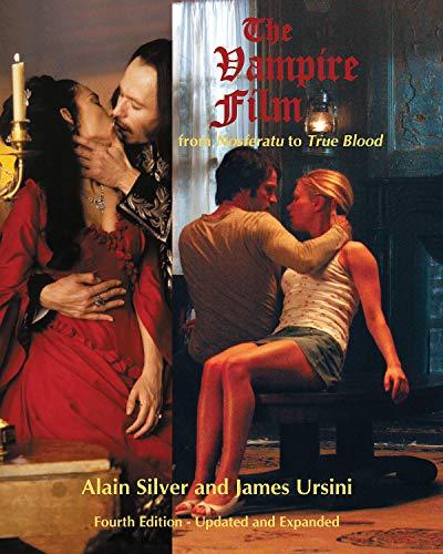 The Vampire Film: From Nosferatu to True Blood -
