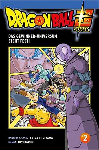 Dragon Ball Super 2: Das Gewinner-Universum steht fest! Taschenbuch – 3. Oktober 2017 Toyotarou Cordelia von Teichman Carlsen 3551714444