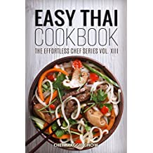 Easy Thai Cookbook (Thai Recipes, Thai Cookbook, Thai Cooking 1)