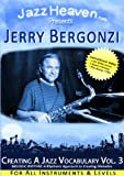 Jazz Improvisation DVD Jerry Bergonzi Creating a Jazz Vocabulary Vol. 3 Melodic Rhythm A Rhythmic Approach to Creating Melodies