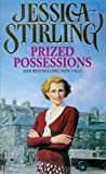 Prized Possessions by Jessica Stirling front cover