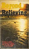 Beyond Believing, Paris Reidhead, 0871230410