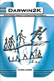 img - for Darwin2K: An Evolutionary Approach to Automated Design for Robotics (The Springer International Series in Engineering and Computer Science) book / textbook / text book
