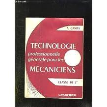 Technologie professionnelle generale pour les mecaniciens. classe de 2ème