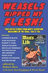 Weasels Ripped My Flesh! Two-Fisted Stories From Men's Adventure Magazines Paperback
