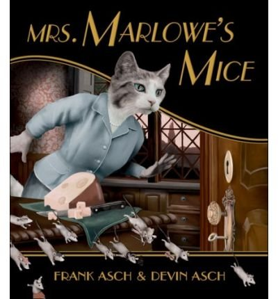 Mrs Marlowes Mice By Frank Asch