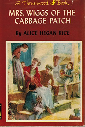 MRS. WIGGS Of The CABBAGE PATCH. A Thrushwood Book. by Grosset & Dunlap,