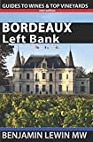 img - for Bordeaux: Left Bank (Guides to Wines and Top Vineyards) book / textbook / text book