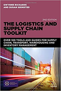 Book The Logistics and Supply Chain Toolkit: Over 100 Tools and Guides for Supply Chain, Transport, Warehousing and Inventory Management by Gwynne Richards (2016-07-28)