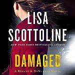Damaged: A Rosato & DiNunzio Novel | Lisa Scottoline