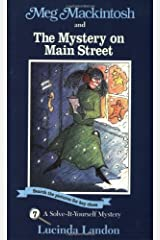 Meg Mackintosh and the Mystery on Main Street - title #7: A Solve-It-Yourself Mystery (7) (Meg Mackintosh Mystery series) Paperback