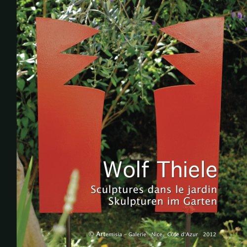 Sculptures dans le jardin - Skulpturen im Garten (German Edition)