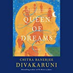 Queen of Dreams | Chitra Banerjee Divakaruni