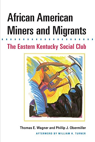Search : African American Miners and Migrants: THE EASTERN KENTUCKY SOCIAL CLUB