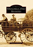Springfield, Ohio Revisited, Harry C. Laybourne, 0738507083