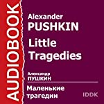Little Tragedies [Russian Edition] | Alexander Pushkin